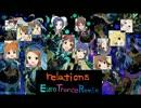 【アイマスRemix】relations (Euro Trance Remix)