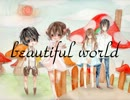 【IA】beautiful world【オリジナル曲】
