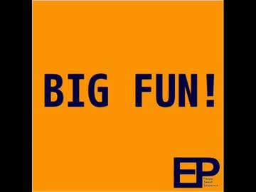 BIG FUN! 【EasyPop】
