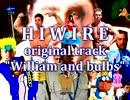 【合作単品】William_and_bulbs【HIWIRE】