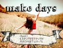 [ニコラップ]make days[slacksill]