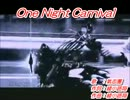 【ニコカラ】One Night Carnival【OnVocal