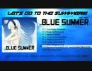【C84】BLUE SUMMER X-Fade demo【オリジナル】