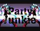 Party Junkie 【歌ってみた】 水面