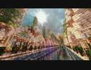【MineCraft】 渓谷に城郭都市を作る~Part6 【ゆっくり実況】