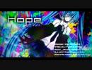 【タラチオ】 Hope 歌ってみた 【PV】