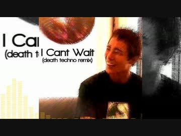 I Can't Wait(death techno remix)