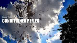 【SEGA RALLY】CONDITIONED REFLEX アレンジ