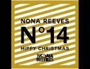 NONA REEVES - NNR ブレイクダウン ~サニーに捧ぐ~ - HiPPY CHRiSTMAS/LiVE FORTEEN