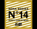 NONA REEVES - Gimme Gimme - HiPPY CHRiSTMAS/LiVE FORTEEN