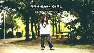 【@ちーちゃん】RAINBOW GIRL(REMIX)ver.Gero feat.ろん【踊ってみた】