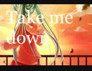 【ニコラップ】 Take me down(Rap ver) 【空海月xForeSight】