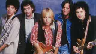 【作業用BGM】Tom Petty & The Heartbreakers Side-A