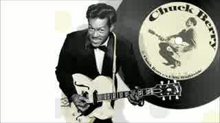 【作業用BGM】Chuck Berry Side-A