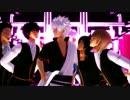 【MMD銀魂】銀さんと真選組で「OH MY JULIET!」+高杉で「フライングゲット」