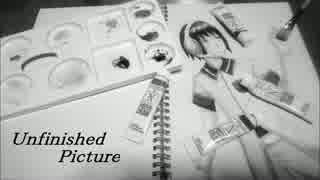【調ウラト Ver.2】Unfinished Picture【