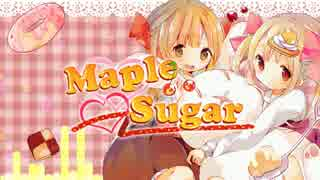 【2014秋M3】Maple Sugar【クロスフェード】