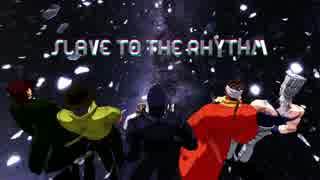 【MMD】Slave to the Rhythm【jojo】