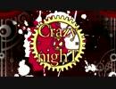 Crazy ∞ nighT