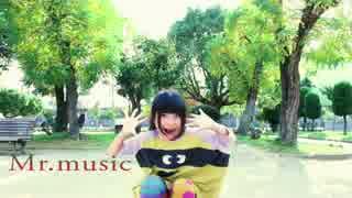 【りりり】Mr.Music(ギガP REMIX)を踊っ