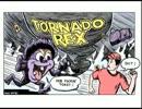 ボード・ジェームズ Ep 9:Tornado Rex