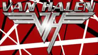 【作業用BGM】Van Halen Side-A