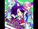 No D&D code(プリパラ) うた シオン、ドロシー、レオナ