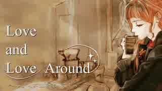 【C87】「Love and Love Around ~のびらの曲を歌ってもらった~」Trailer