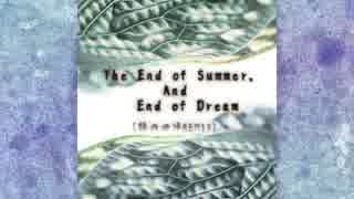 The End of Summer,And End of Dream(腸内回帰REMIX).mp4