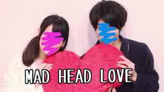 【まりん】MAD HEAD LOVE 踊ってみた【セナ】 thumbnail