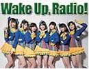 【ラジオ】Wake Up, Radio!(117)吉岡茉祐&田中美海&奥野香耶