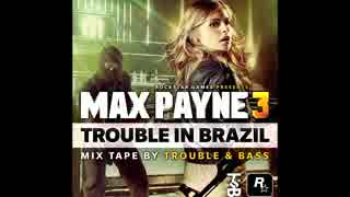 Max Payne 3 - Trouble in Brazil
