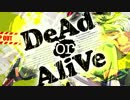 【RAB】アニソンっぽい曲「DeAd or AliVe feat GUMI」【リアルアキバボーイズ】