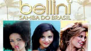 Bellini - Samba Do Brasil (Radio remix)