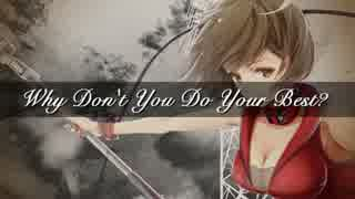 【MEIKO】 Why Don't You Do Your Best?
