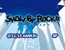 SHOW BY ROCK!! track-06「DOKIィッ!?水着だらけの海合宿♡ですぞ♪」
