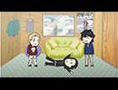 小野坂・小西のO+K 2.5次元 アニメーション 第1巻  第3話「地獄の沙汰も金次第」