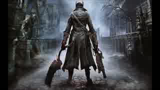 Bloodborne ボス曲 - Blood Starved Beast
