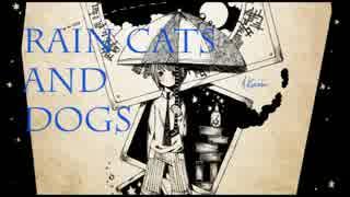 『rain cats and dogs』を歌ってみた【ヲ