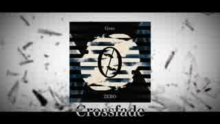 【Gero】3rd ALUBUM「ZERO」クロスフェード