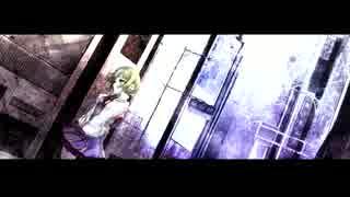 【GUMI】nihilstic【オリジナルMV】