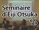 【パリ講習】Séminaire d'Eiji Otsuka 6/9 Méthode de mise en scène pour pro