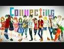 【Connecting】Summer vacation edition