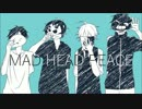 【手描き】MAD HEAD PEACE【実況者】