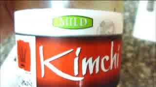 アメリカの食卓 525 キムチ料理6種を食す!