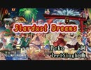 【東方ニコカラHD】【領域ZERO】Stardust Dreams(On vocal)[高画質]
