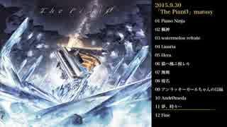 「The PianØ」クロスフェードの動画 【まらしぃ】 thumbnail