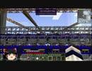 【Minecraft】ここに岩盤TTを建てよう。 ~1.7.10でもマター&錬金無双~Part2