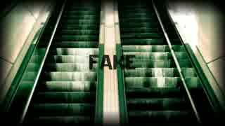 【IA】Fake【オリジナル】