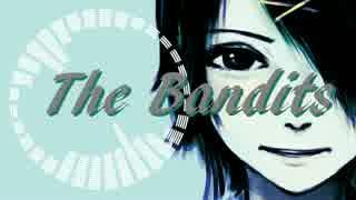 「The Bandits」 歌わせていただいたま。